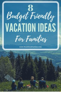 Budget Friendly Vacation Ideas for Families