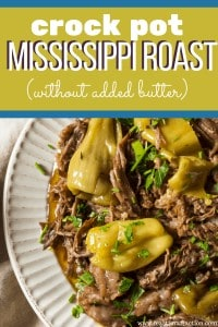 Mississippi Roast (without added butter!)
