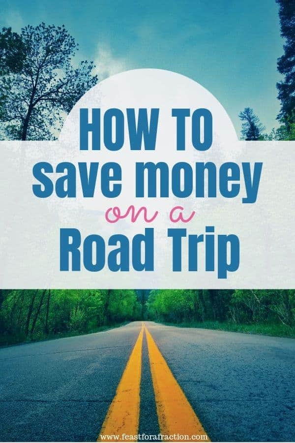 Whether you\'re planning a road trip for a girls weekend of a family vacation, don\'t let little expenses break the bank.  Use these tips to help you save money on your next road trip. #budgettravel #savingmoney #familyvacation