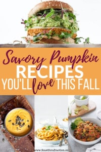 Savory Pumpkin Recipes You'll Love this Fall