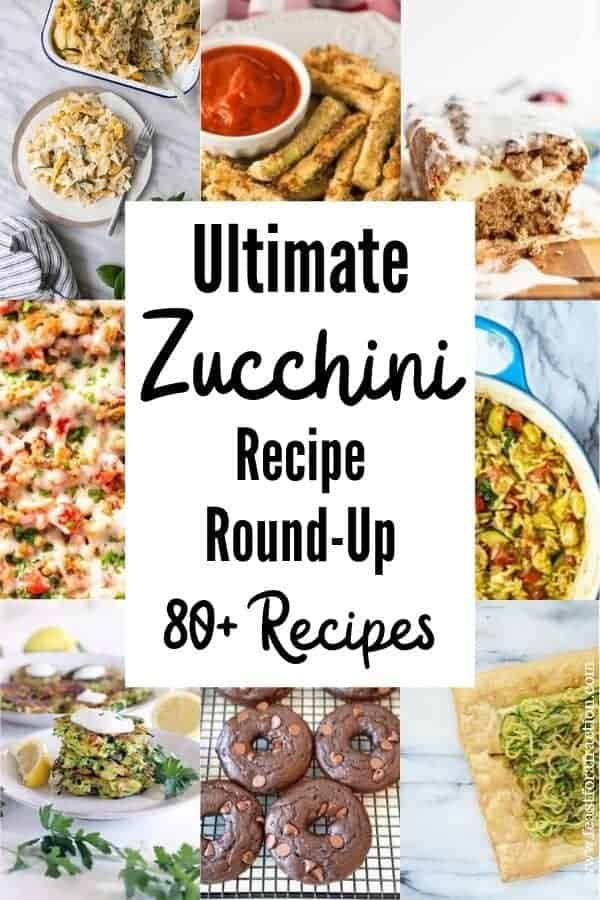 """photo collage of zucchini recipes with heading text """"Ultimate Zucchini Recipe Round-Up"""""""