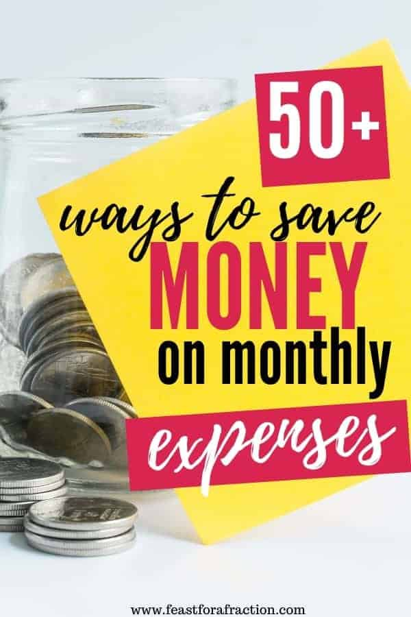 "jar of quarters sitting on counter with yellow sticky note with text ""50+ ways to save money on monthly expenses"""