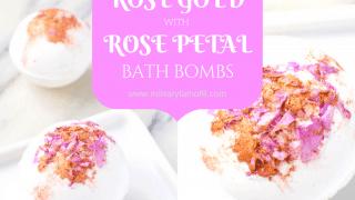 DIY Recipe: How to Make Rose Gold with Rose Petal Bath Bombs