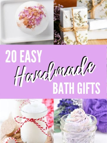 """collage images of handmade bath gifts in jars with header text """"20 Easy Handmade Bath Gifts"""""""