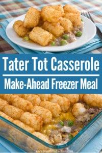 Tater Tot Casserole (Make-Ahead Freezer Meal)