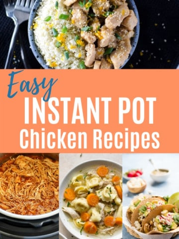 """collage of instant pot chicken dishes with title text """"Easy Instant Pot Chicken Recipes"""""""