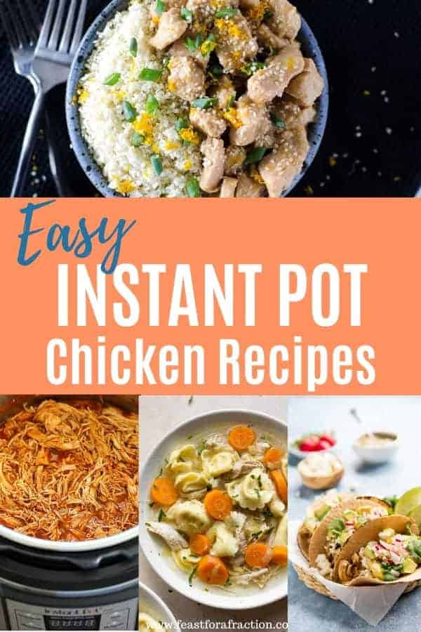 "collage of instant pot chicken dishes with title text ""Easy Instant Pot Chicken Recipes"""