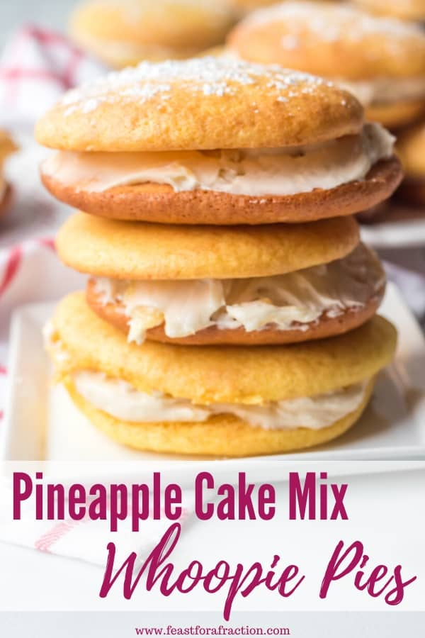 pineapple cake mix whoopie pies stacked on square plate with title text