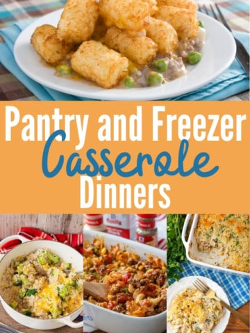 """collage image of casserole dinners with title text """"Pantry and Freezer Casserole Dinners"""""""