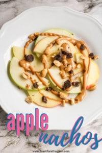 Apple Nachos (with nut-free alternatives)