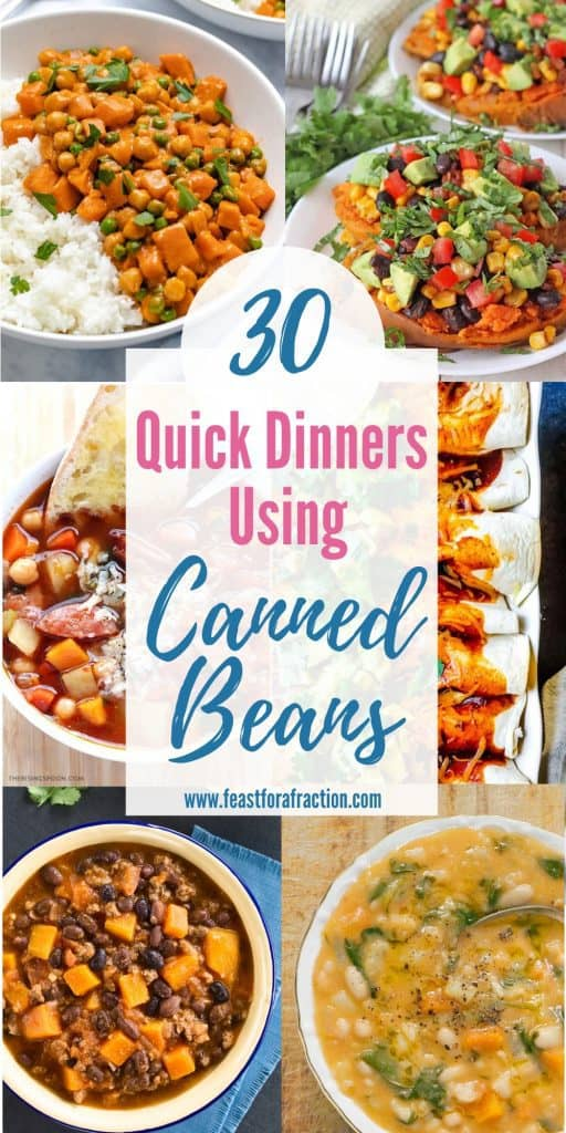 "photo collage with title text ""30 Quick Dinners Using Canned Beans"""