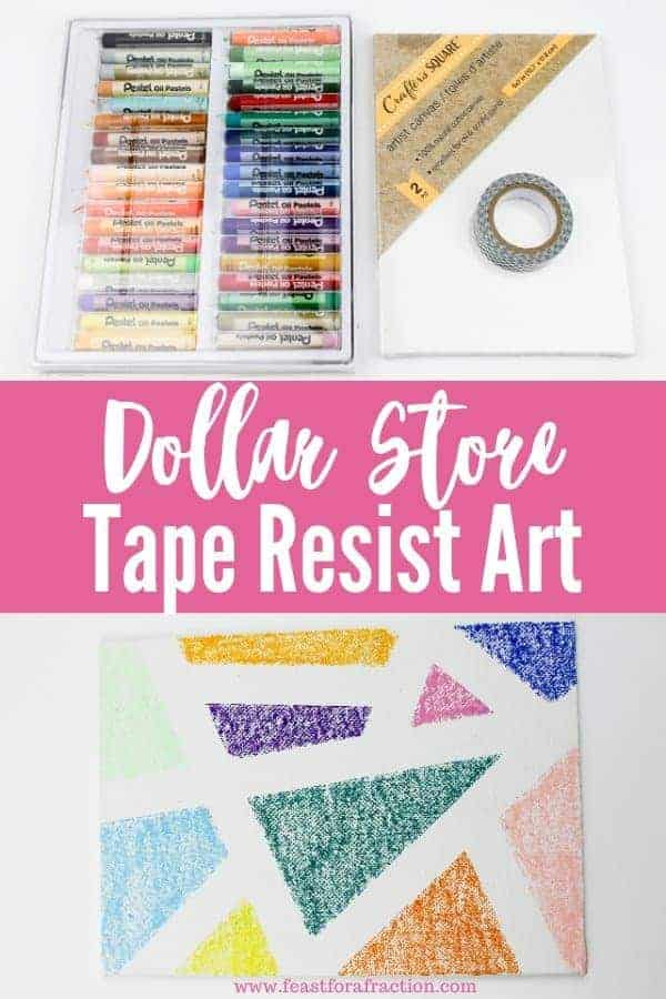 "collage image with oil pastels, white canvas, washi tape and finished art project with title text ""Dollar Store Tape Resist Art"""