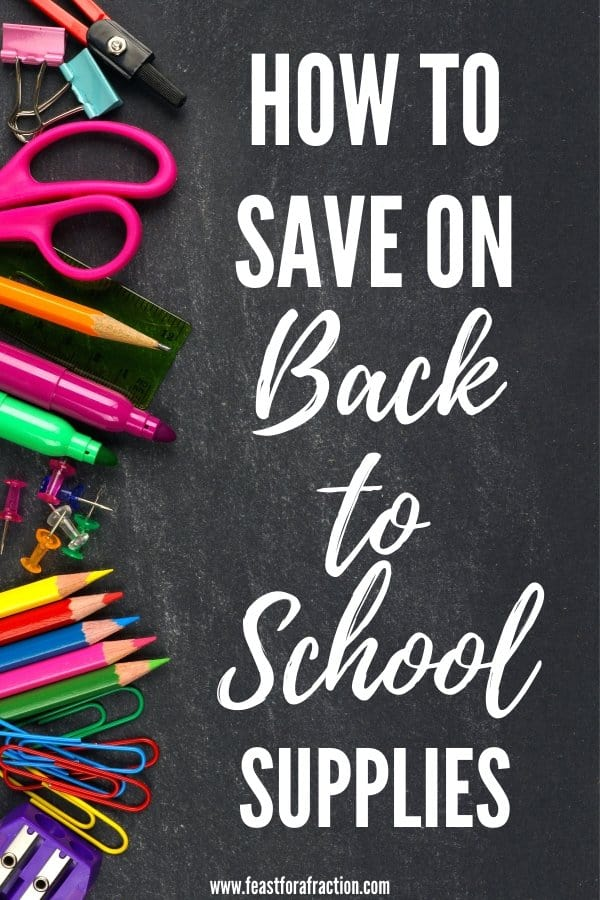 "chalkboard background with school supplies scattered with title text ""How to Save on Back to School Supplies"""