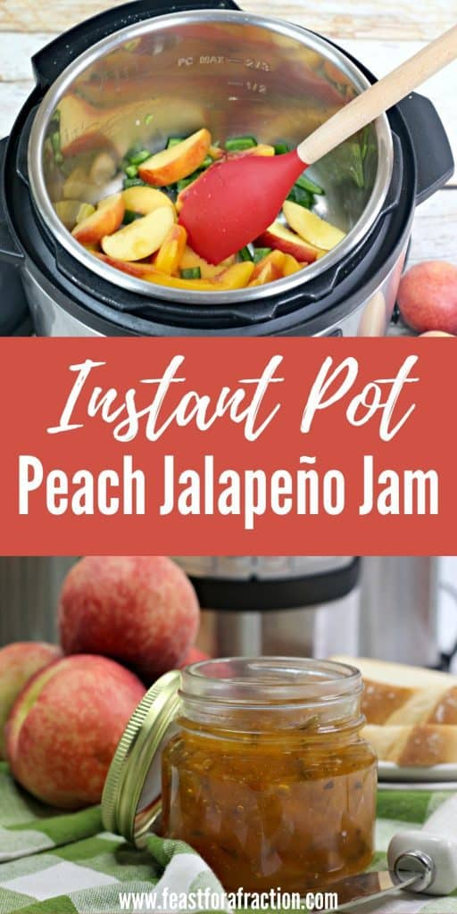 collage of peaches and jalapenos in Instant Pot and prepared peach jalapeño jam in glass gar