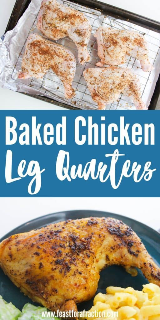 collage image of baked chicken leg quarters