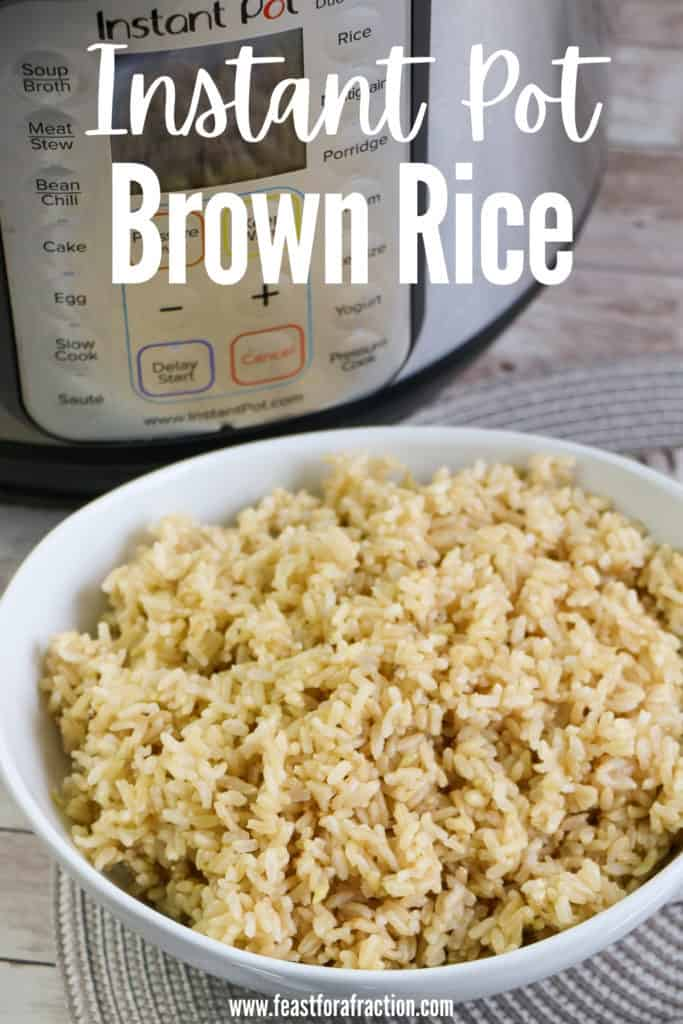 """brown rice in white bowl with title text """"Instant Pot Brown Rice"""""""