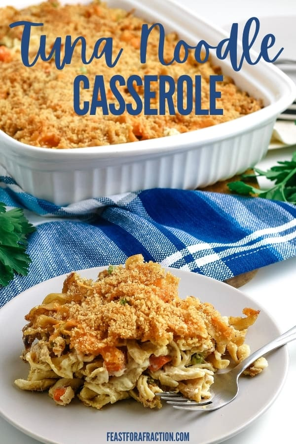 baking dish of tuna noodle casserole with serving on white plate with title text