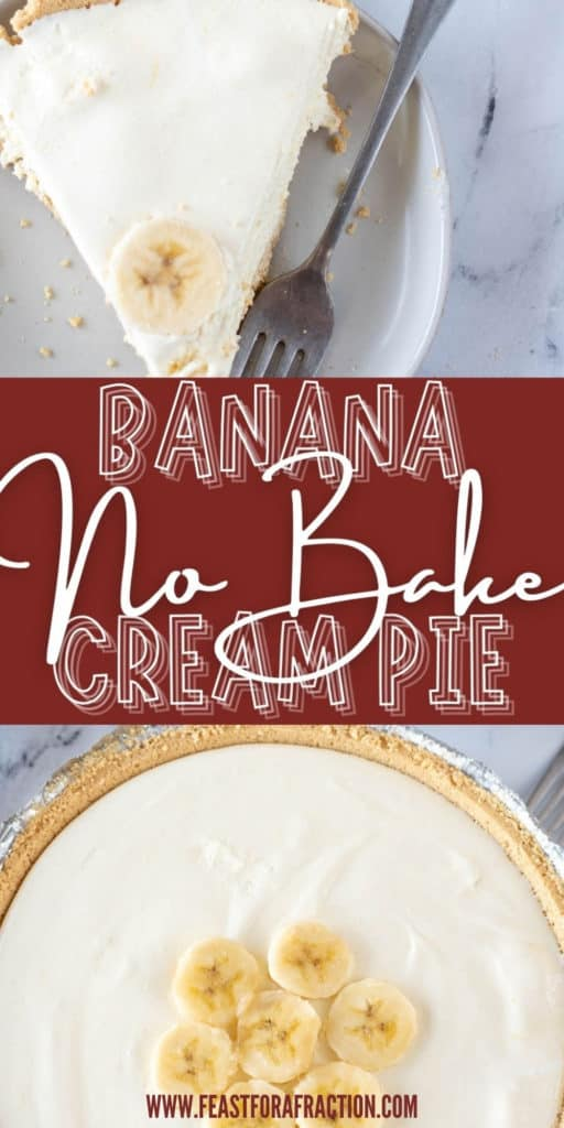 collage image of banana pudding pie whole and sliced on a white plate