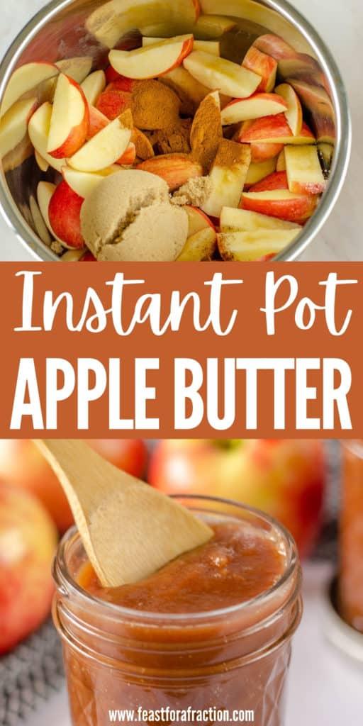 collage of instant pot apple butter ingredients in instant pot liner and cooked apple butter in jar