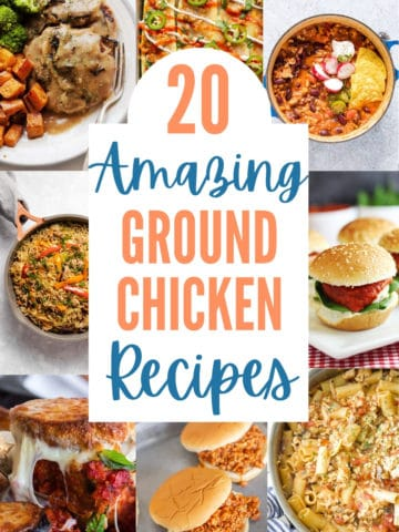 collage of tasty ground chicken recipes with title text