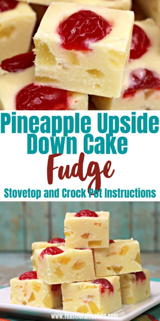 collage of pineapple upside down fudge on white plate and title text